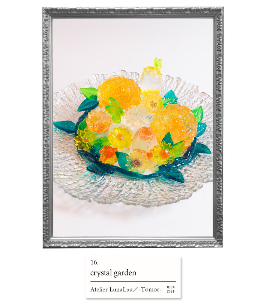 crystal garden Atelier LunaLua/-Tomoe-